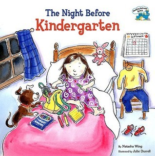 The Night Before Kindergarten (Reading Railroad Books)  by  Natasha Wing