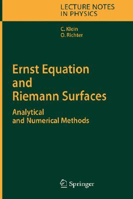Ernst Equation and Riemann Surfaces: Analytical and Numerical Methods  by  Christian Klein
