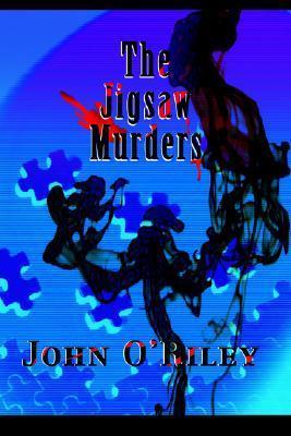 The Jigsaw Murders John ORiley