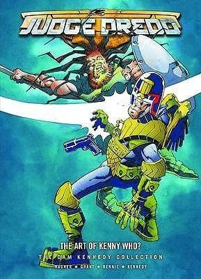 Judge Dredd: The Art Of Kenny Who? John Wagner