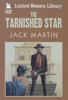 The Tarnished Star Jack   Martin