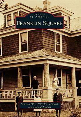 Franklin Square  by  Paul van Wie