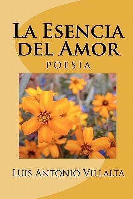 La Esencia del Amor: Un Regalo de Dios  by  Luis Villalta