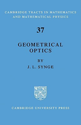 Geometrical Optics: An Introduction to Hamiltons Method L. Synge