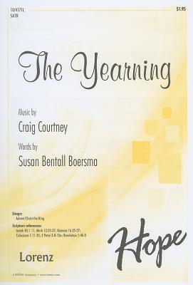 The Yearning: SATB  by  Susan Bentall Boersma