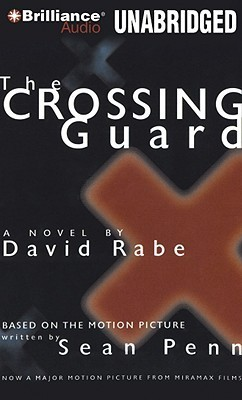 Crossing Guard, The  by  David Rabe