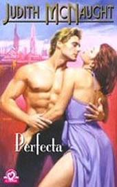 Perfecta (Perfecta, #2) Judith McNaught