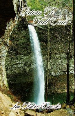 Return to Fall Creek Lou Hutson Crowder