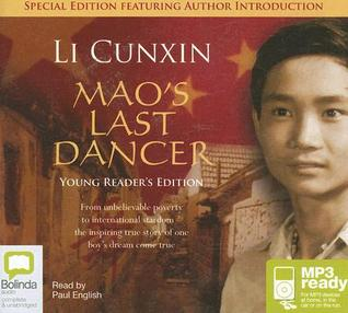 Maos Last Dancer Young Readers Edition  by  Li Cunxin