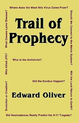 Trail of Prophecy  by  Edward Oliver