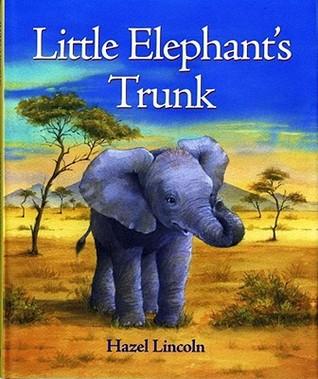 What Do Elephants Do?  by  Hazel Lincoln