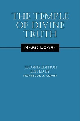 The Temple of Divine Truth  by  Mark Lowry