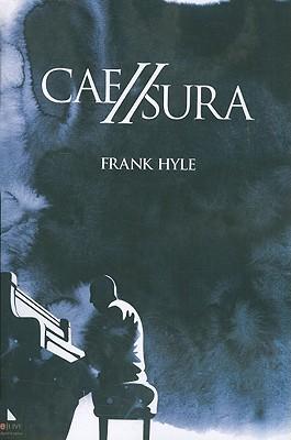 Caesura  by  Frank Hyle