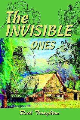 The Invisible Ones  by  Ruth Troughton