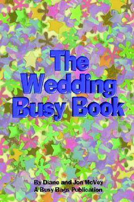 The Wedding Busy Book  by  Diane McVey