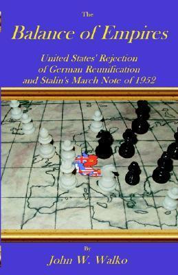 Balance of Empires  by  John Walko