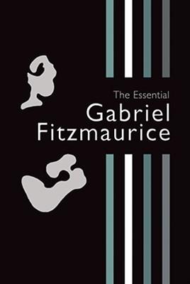The Essential Gabriel Fitzmaurice  by  Gabriel Fitzmaurice