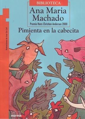 Pimienta En La Cabecita  by  Ana Maria Machado