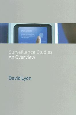 Surveillance Studies: An Overview  by  David Lyon