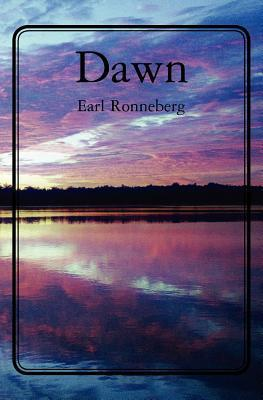 Dawn  by  Earl Ronneberg