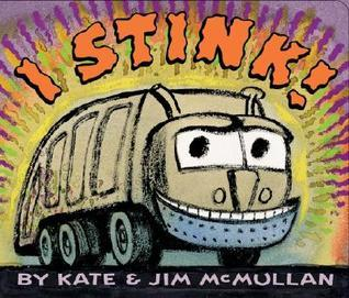 I Stink! Board Book  by  Kate McMullan