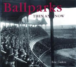 Batters Eye: A Photograpgic View of Our National Pastime Eric Enders