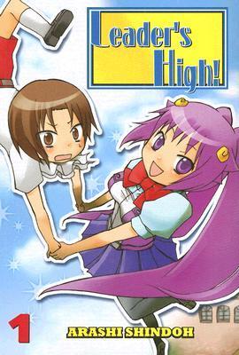 Leaders High: Volume 1 Arashi Shindoh