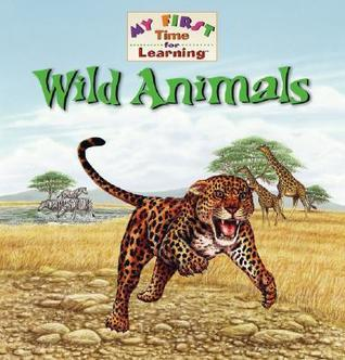 Wild Animals  by  Amy S. Hansen