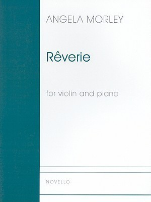Reverie for Violin and Piano Angela Morley