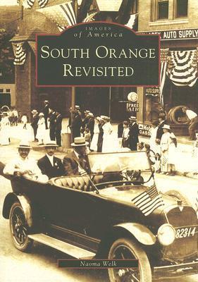 South Orange Revisited Naoma Welk