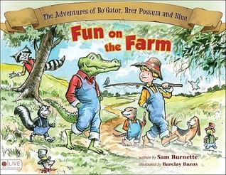 Fun on the Farm Sam Burnette