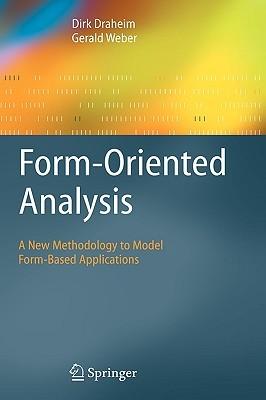 Form Oriented Analysis  by  Dirk Draheim