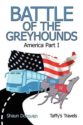 Battle of the Greyhounds: America Part I Shaun Donovan