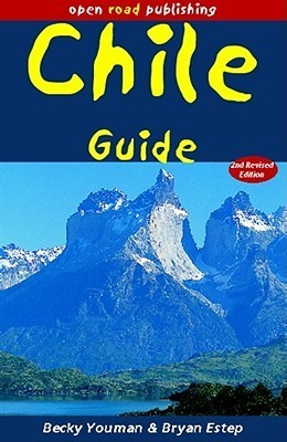 Chile Guide, 2nd Edition  by  Becky Youman