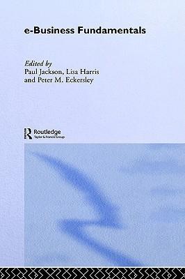 E-Business Fundamentals  by  Lisa    Harris