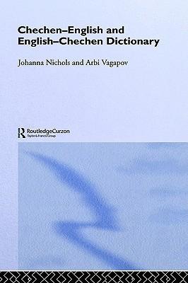 Chechen-English and English-Chechen Dictionary Johanna Nichols
