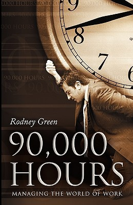 90,000 Hours  by  Rodney Green