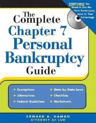 Complete Chapter 7 Personal Bankruptcy Guide Edward A. Haman