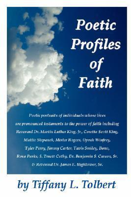 Poetic Profiles of Faith Tiffany, L. Tolbert