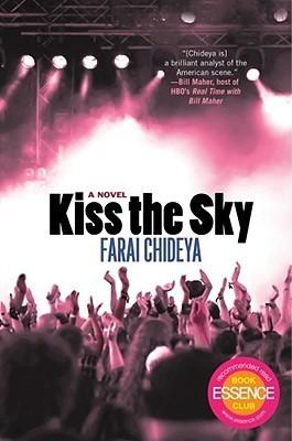 Kiss the Sky  by  Farai Chideya