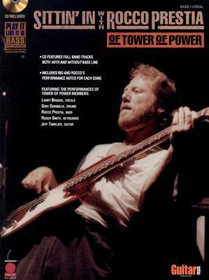 Sittin in with Rocco Prestia of Tower of Power Dave dePaola