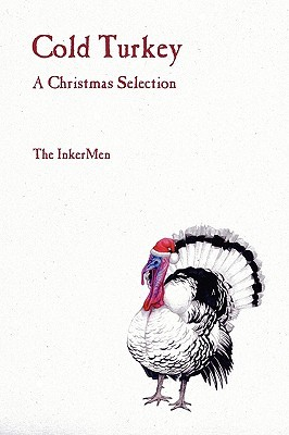 Cold Turkey: A Christmas Selection The Inkermen