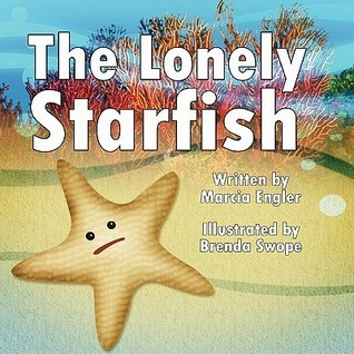 The Lonely Starfish  by  Marcia Engler