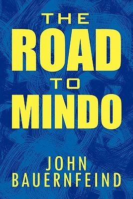 The Road to Mindo  by  John Bauernfeind