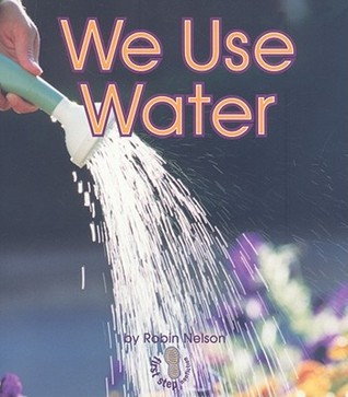 We Use Water Robin Nelson