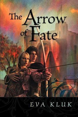 The Arrow of Fate  by  Eva Kluk