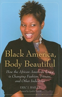Food Choice and Obesity in Black America: Creating a New Cultural Diet Eric J. Bailey