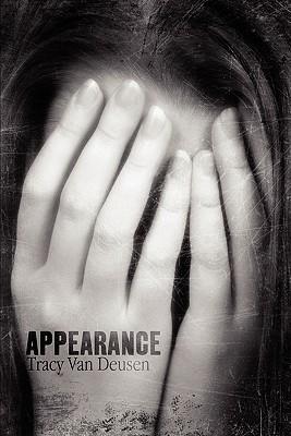 Appearance  by  Tracy  Van Deusen