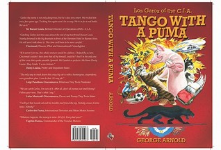 Tango with a Puma: Aventuras in Argentina  by  George Arnold