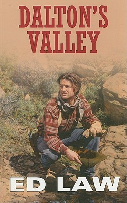 Daltons Valley (Dalton Series, #7)  by  Ed Law